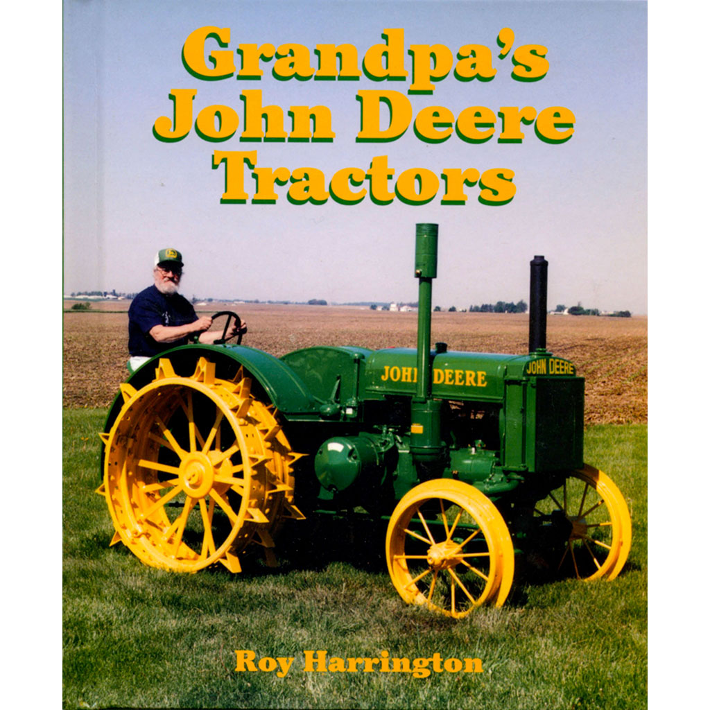 Grandpas John Deere Tractors Green Magazine