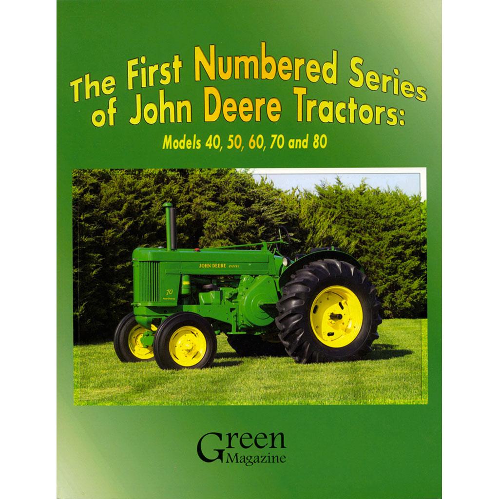 The Oldest John Deere : The first numbered series of john deere tractors models