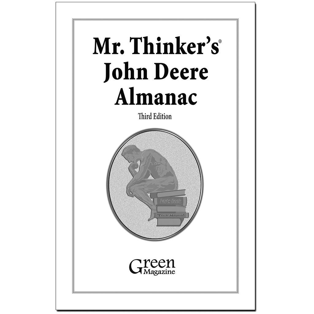 Mr. Thinker\'s John Deere Almanac, Third Edition - Green Magazine
