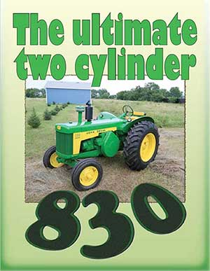 John Deere 830: The Ultimate 2-Cylinder Guide